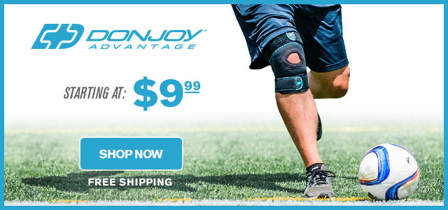 DONJOY ADVANTAGE - Starting at $9.99