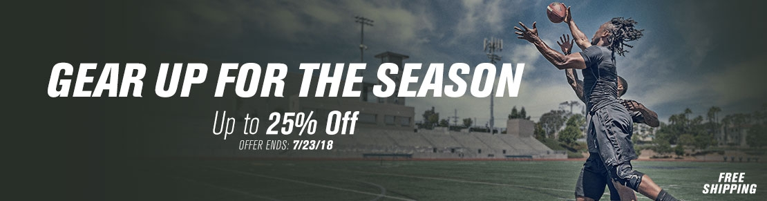 Gear Up for the Season - Up to 25% Off
